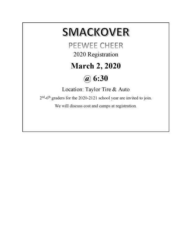 Smackover PEEWEE CHEER Registration March 2, 2020 @6:30 at Taylor Tire & Auto